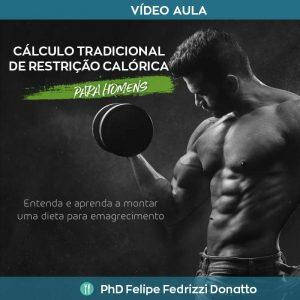Cálculo Tradicional da Restrição Calórica - Para homens