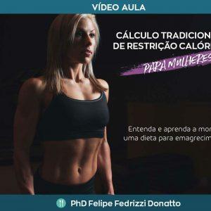 Cálculo tradicional de restrição calórica - Para mulheres